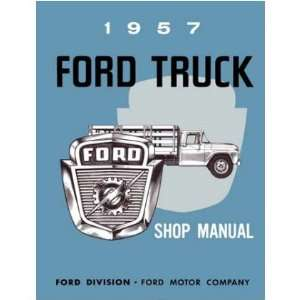1957 FORD TRUCK Shop Service Repair Manual Book