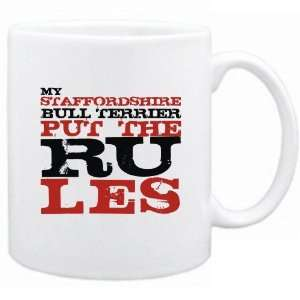 My Staffordshire Bull Terrier Put The Rules  Mug Dog