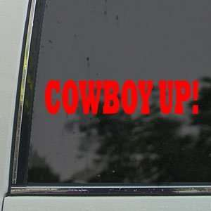 Cowboy Up Red Decal Western Horse Truck Window Red Sticker