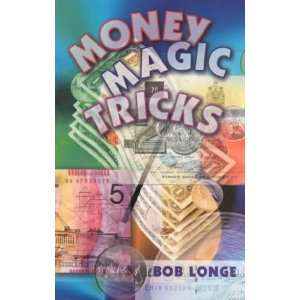 Money Magic Tricks **ISBN 9780806980195** Bob Longe