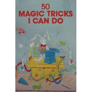 50 Magic Tricks I Can (50 Things to Do Series