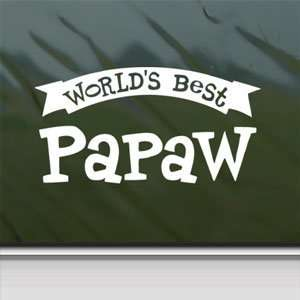Worlds Best Papaw White Sticker Car Vinyl Window Laptop