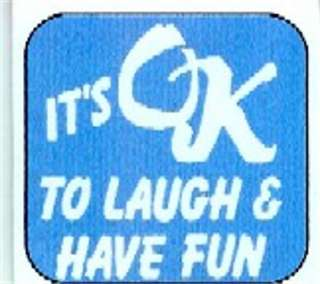 LAUGH & HAVE FUN ALCOHOLICS AL ANON REFRIGERATOR MAGNET