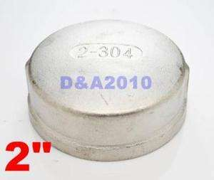 Stainless steel Pipe fitting Cap 2 threaded Type 304