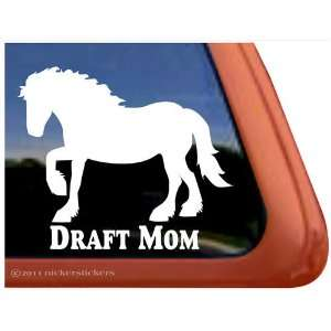 Draft Horse Mom Trailer Vinyl Window Decal Sticker